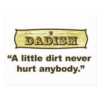 Dadism - A Little Dirt Never Hurt Anybody Postcard
