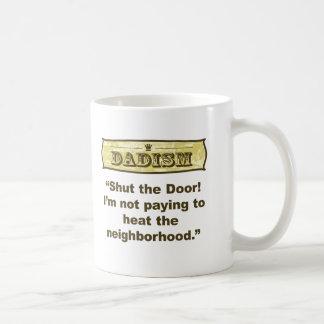 ¡Dadism - cierre la puerta! Tazas De Café