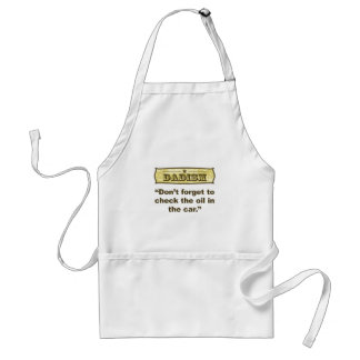 Dadism- Don't forget to check the oil! Adult Apron