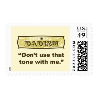 Dadism - Don't use that tone with me Postage Stamp