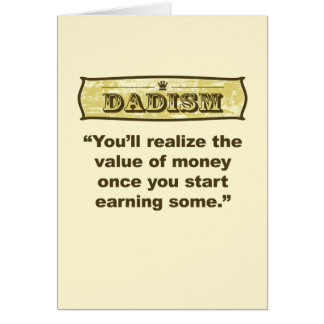 Dadism - Earning Money Card