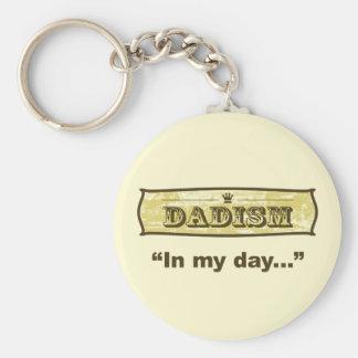 Dadism - en mi día… llavero redondo tipo pin