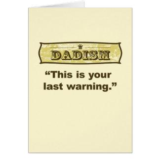 Dadism - ésta es su advertencia pasada tarjeta de felicitación