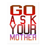 Dadism - GO ASK YOUR MOTHER Postcard