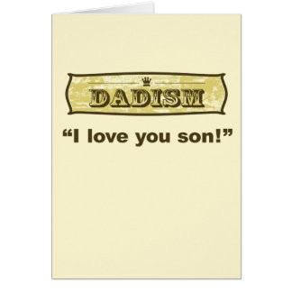 Dadism - I love you son Card