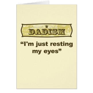 Dadism - I'm just resting my eyes Card
