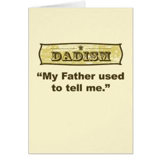 Dadism - mi padre usado para decirme… tarjeta de felicitación