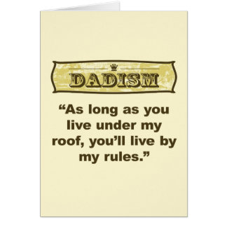 Dadism - My roof, my rules Greeting Card