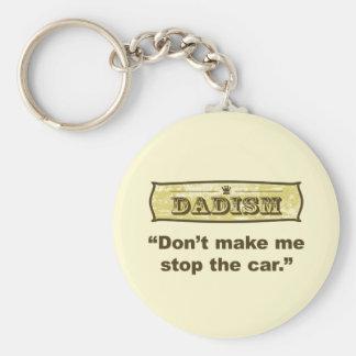 Dadism - no haga que para el coche llavero redondo tipo pin