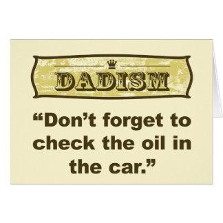 ¡Dadism- no olvida comprobar el aceite! Tarjeta De Felicitación