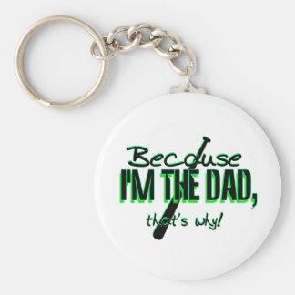 ¡Dadism - porque Im el papá, de que es por qué! Llavero Redondo Tipo Pin