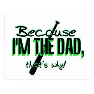¡Dadism - porque Im el papá, de que es por qué! Tarjeta Postal