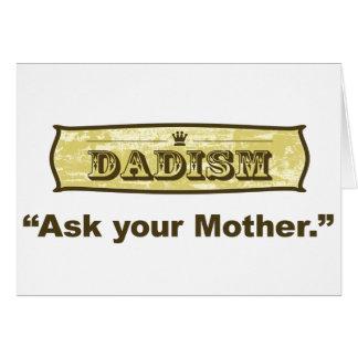 Dadism - pregunte a su madre tarjeta de felicitación