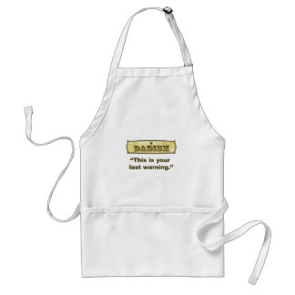 Dadism - This is your last warning Adult Apron