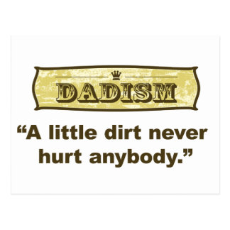Dadism - una poca suciedad nunca dañó cualquiera tarjeta postal