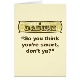 ¿Dadism - usted piensa tan que usted es elegante,  Tarjeta De Felicitación