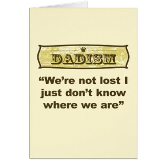Dadism - We're not lost Card