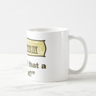 Dadism - You call that a haircut? Coffee Mug