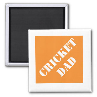 Dadisms Cricket Dad 2 Inch Square Magnet