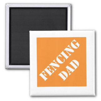 Dadisms Fencing Dad 2 Inch Square Magnet