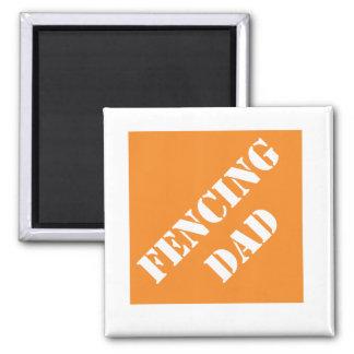 Dadisms Fencing Dad Refrigerator Magnet