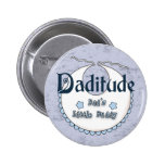 Daditude Buttons