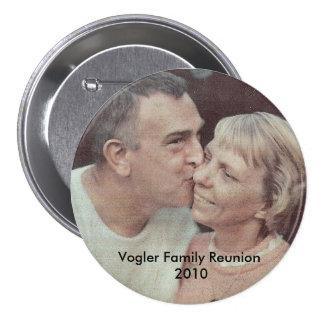 DadkissesMom, Vogler Family Reunion 2010 3 Inch Round Button