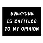 Dado derecho a mi opinión tarjeta postal