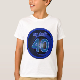 Dad's 40th Birthday T-Shirt