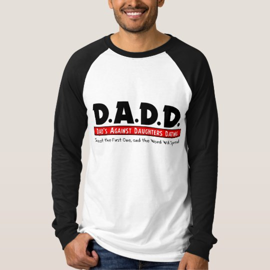 Dad's Against Daughters Dating T-Shirt