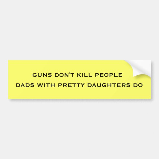 DADS AND DAUGHTERS CAR BUMPER STICKER