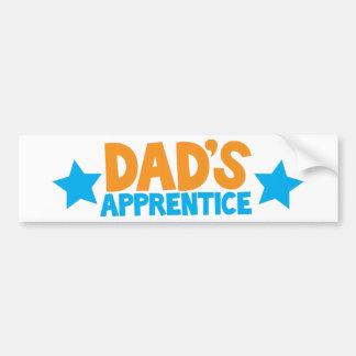 Dads apprentice! car bumper sticker