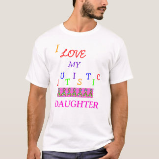 Dad's Autistic Love~Daughter! ~ Adult T-Shirt