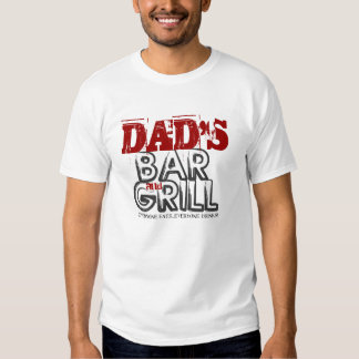 Dad's Bar & Grill T-Shirt
