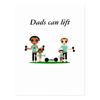 Dads Can Lift Postcard