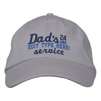 Dad's Customizable 24 HRS Service Have Fun! Baseball Cap