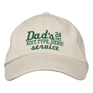 Dad's Customizable 24 HRS Service Have Fun! Embroidered Baseball Caps