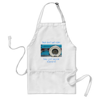 Dads don't get older, they just become Classics! Adult Apron