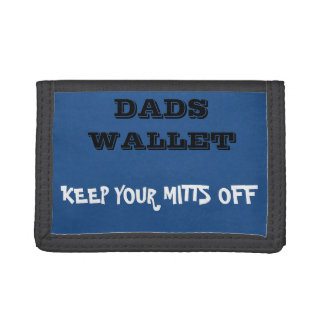 DADS DON'T TOUCH wallet