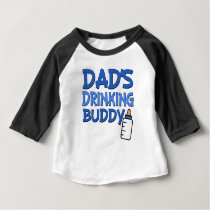 Dad's Drinking Buddy funny baby boy shirt