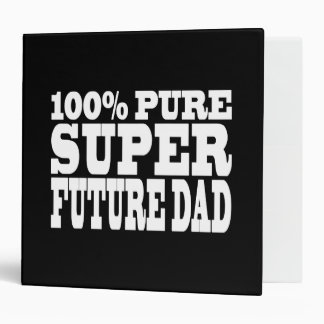 Dads & Fathers To Be : 100% Pure Super Future Dad 3 Ring Binder