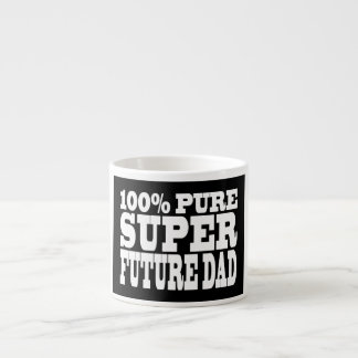 Dads & Fathers To Be : 100% Pure Super Future Dad Espresso Cup