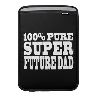 Dads Fathers To Be 100 Pure Super Future Dad Sleeve For MacBook Air