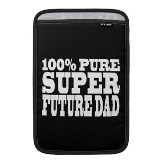 Dads Fathers To Be 100 Pure Super Future Dad MacBook Air Sleeves