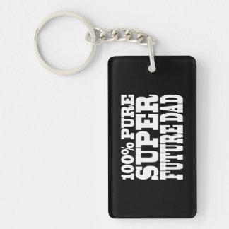 Dads & Fathers To Be : 100% Pure Super Future Dad Keychain