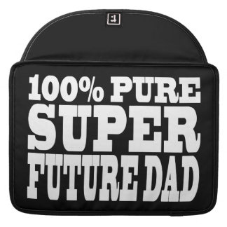 Dads Fathers To Be 100 Pure Super Future Dad Sleeve For MacBooks