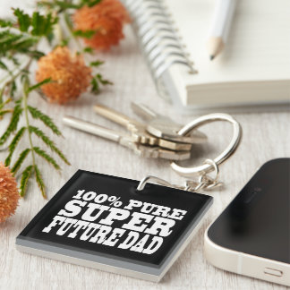 Dads & Fathers To Be : 100% Pure Super Future Dad Single-Sided Square Acrylic Keychain