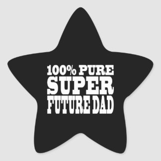 Dads & Fathers To Be : 100% Pure Super Future Dad Star Sticker