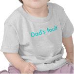 Dad's Fault t-shirt
