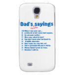 Dad's favorite sayings galaxy s4 covers